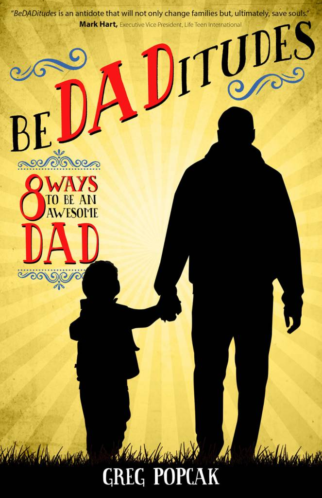 Ave Maria Press BeDADitudes - 8 Ways to Be an Awesome Dad