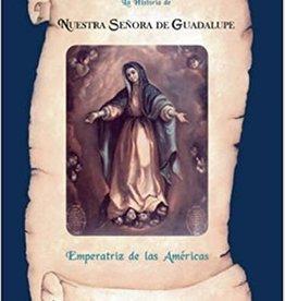 Trafford La Historia de Nuestra Senora de Guadalupe