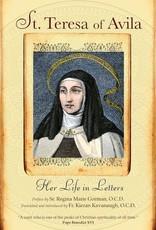 Ave Maria Press St. Teresa of Avila: Her Life in Letters