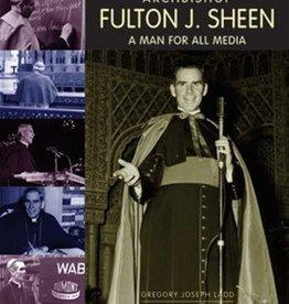 Ignatius Press Archbishop Fulton J. Sheen: A Man For All Media