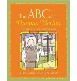 Paraclete Press The ABCs of Thomas Merton: A Monk at the Heart of the World