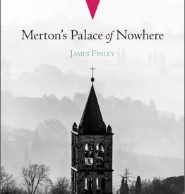 Ave Maria Press Merton's Palace of Nowhere: 40th Anniversary Edition