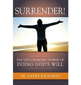 Spring Arbor Surrender! The Life Changing Power of God's will
