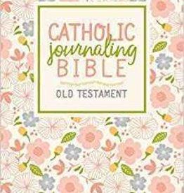Catholic Art Publishers The Catholic Journaling Bible Old Testament