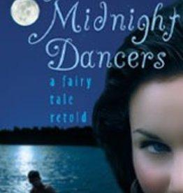Chesterton Press The Midnight Dancers: A Fairy Tale Retold