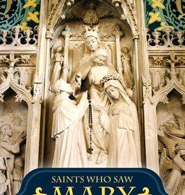 Tan Books Saints Who Saw Mary
