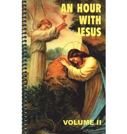 Queenship Publishing An Hour With Jesus Volume II