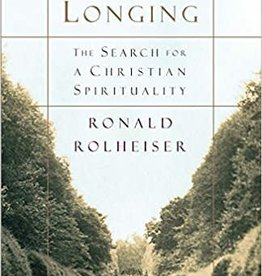 Image Books The Holy Longing: The Search for a Christian Spirituality