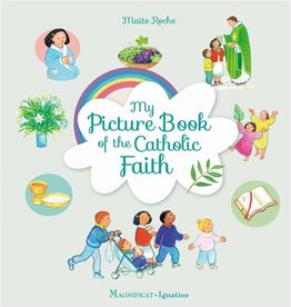 Magnificat My Picture Book Of The Catholic Faith