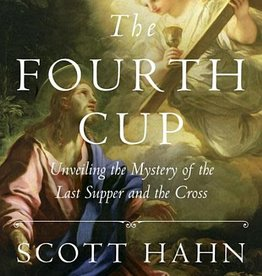 Image Books The Fourth Cup: Unveiling the Mystery of the Last Supper and the Cross (Hardcover)