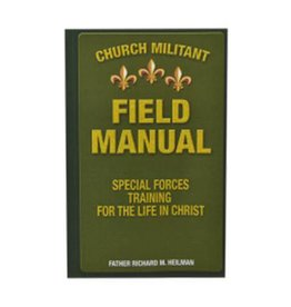 Roman Catholic Gear Church Militant Field Manual