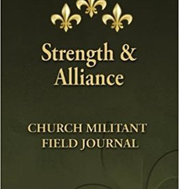 Roman Catholic Gear Strength & Alliance Field Journal