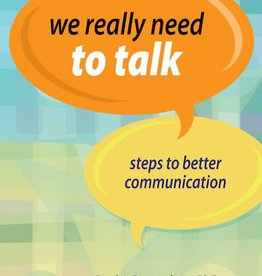Sorin Books We Really Need to Talk: Steps to Better Communicate