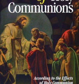 A Novena of Holy Communions: According to the Effects of Holy Communion and the Eight Beatitudes