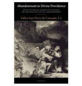 Ignatius Press Abandonment to Divine Providence