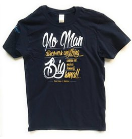 """Simply Catholic """"No Man Discovers Anything Big Unless He Makes Himself Small"""" Fulton J. Sheen Quote T-Shirt"""