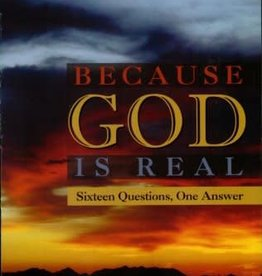Ignatius Press Because God is Real: Sixteen Questions, One Answer