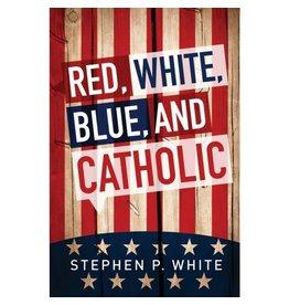 Liguori Publications Red, White, Blue, and Catholic