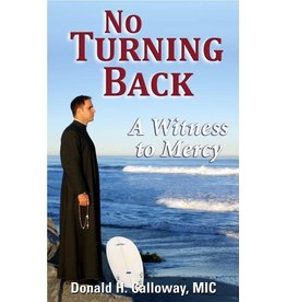 Marian Press No Turning Back: A Witness to Mercy