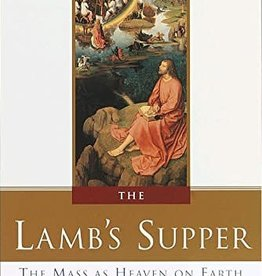Doubleday The Lamb's Supper: The Mass as Heaven on Earth