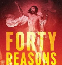 Sophia Institute Press Forty Reasons I Am a Catholic