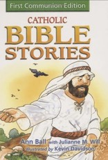 Our Sunday Visitor Catholic Bible Stories: First Communion Edition