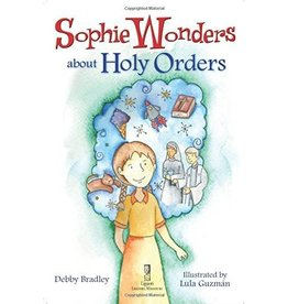 Liguori Publications Sophie Wonders About Holy Orders