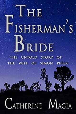 Spring Arbor The Fisherman's Bride: The Untold Story of the Wife of Simon Peter