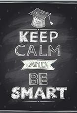 Keep Calm And Be Smart Graduation Notebook
