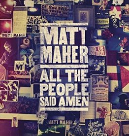 Matt Maher All the People Said Amen - Matt Maher