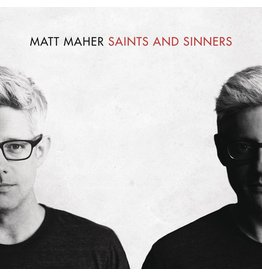 Matt Maher Saints and Sinners - Matt Maher