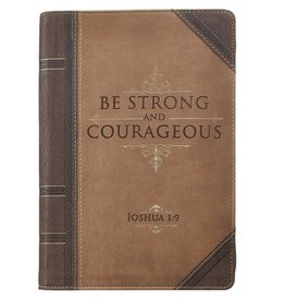 Christian Art and Gifts Strong and Courageous - Joshua 1:9 Journal