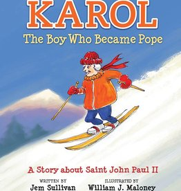 Neumann Press Karol, the Boy Who Became Pope: A Story about Saint John Paul II