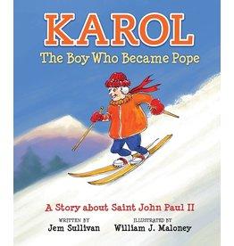 Neumann Press Karol, the Boy Who Became Pope: A Story about Saint John Paul II