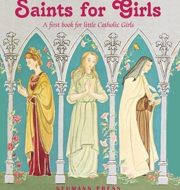 Neumann Press Saints for Girls: A First Book for Little Catholic Girls