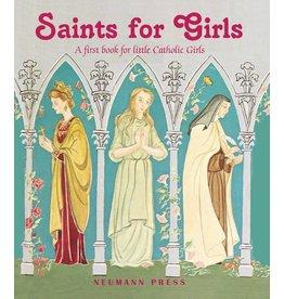 Neumann Press Saints for Girls: A First Book for Little Catholic Girls