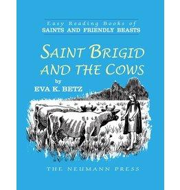 Neumann Press Saints and Friendly Beasts: Saint Brigid and the Cows