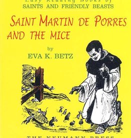 Neumann Press Saints and Friendly Beasts: Saint Martin de Porres and the Mice