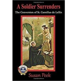 Spring Arbor A soldier Surrenders: The Conversion of St. Camillus de Lellis