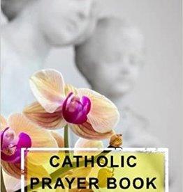 Spring Arbor Catholic Prayer Book for Women Notebook