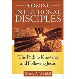 Our Sunday Visitor Forming Intentional Disciples: The Path to Knowing and Following Jesus