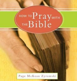 Paraclete Press How to Pray with The Bible