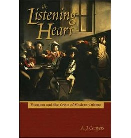 Spencer Publications The Listening Heart: Vocation And the Crisis of Modern Culture