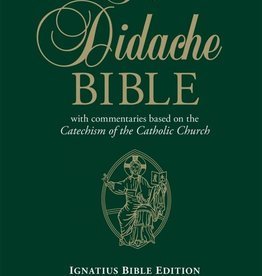 Ignatius Press The Didache Bible with Commentaries Based on the Catechism of the Catholic Church (Hardcover)