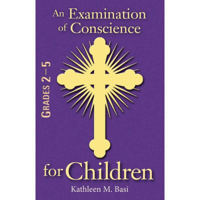 Spring Arbor An Examination of Conscience for Children