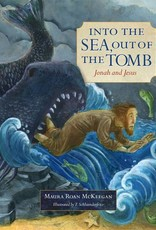 Emmaus Road Publishing Into the Sea, Out of the Tomb: Jonah and Jesus