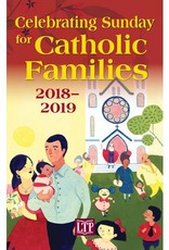 Liturgy Training Publications Celebrating Sunday for Catholic Families 2018-2019