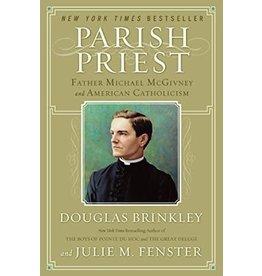 Harper Collins Parish Priest: Father Michael McGivney and American Catholicism