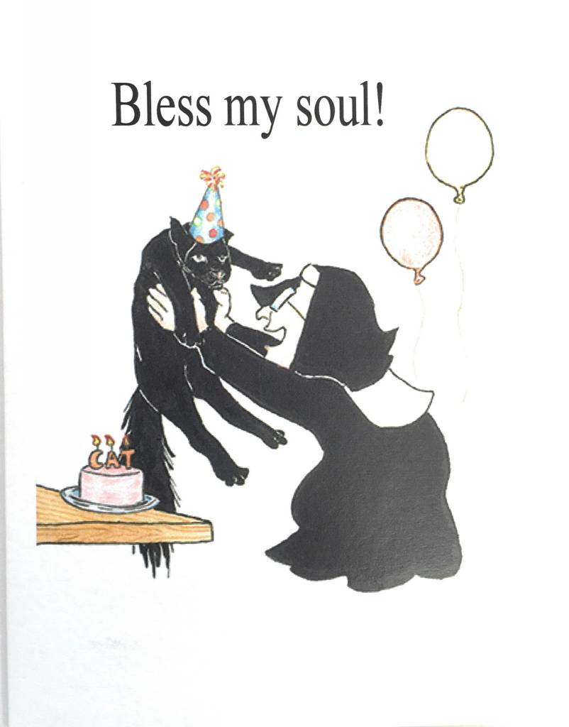 Bless My Soul Nuns Birthday Card Queen Of Angels Catholic Store