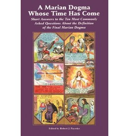 Queenship Publishing A Marian Dogma Whose Time Has Come
